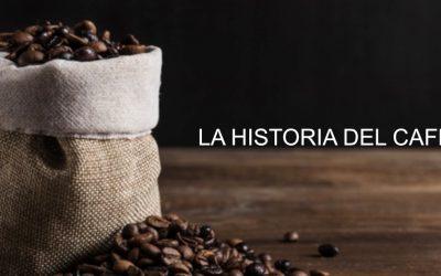 LA HISTORIA DEL CAFÉ